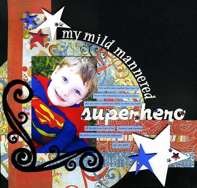 Mild mannered superhero