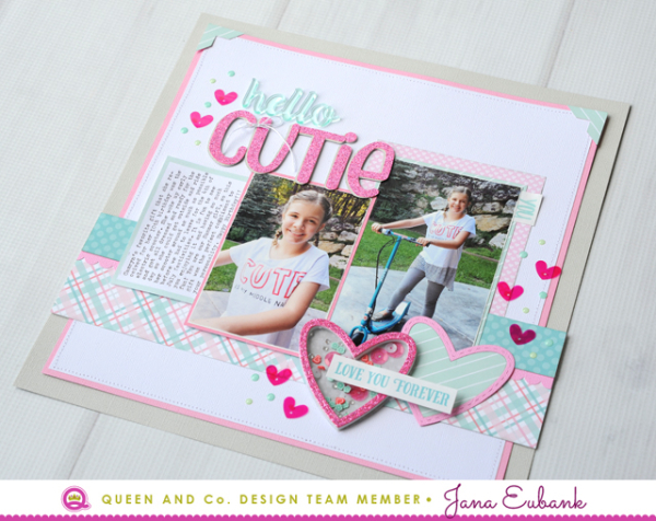 Jana Eubank Queen & Co Heart Throb Kit Hello Cutie Layout 5 640