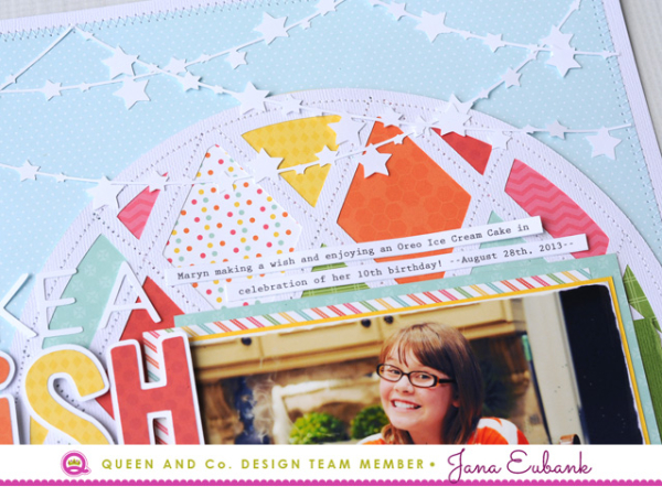Jana Eubank Queen and Company Make a Wish Layout 3 640
