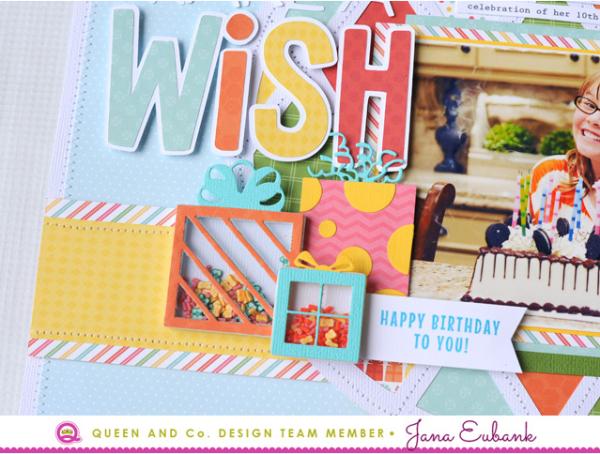 Jana Eubank Queen and Company Make a Wish Layout 4 640